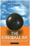 Kirkwall Ba - From the Water to the Wall - John Robertson